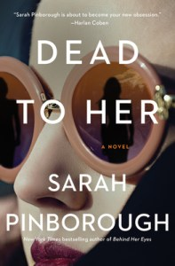 February 2020 book releases Dead to Her by Sarah Pinborough