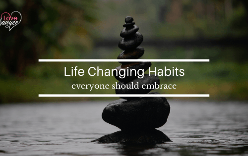 Habits Everyone should embrace