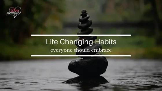 Habits Everyone should embrace