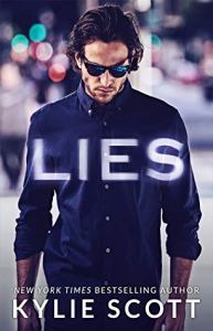 Amazing secret identity romance novels Lies by Kylie Scott