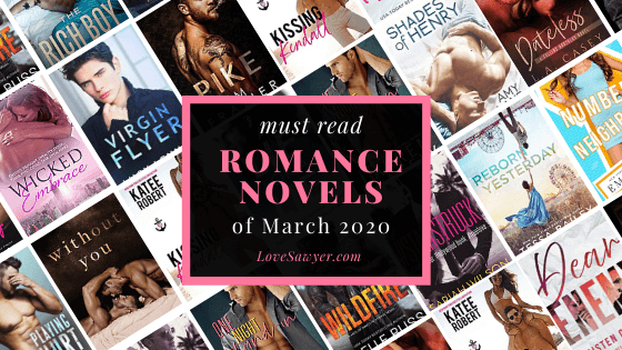 March 2020 hottest new romance books to read
