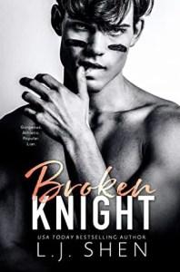 New Adult Romance Broken Knight by L.J. Shen