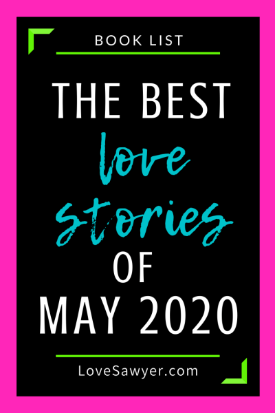The best love stories of May 2020
