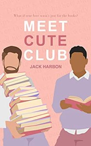 Most anticipated gay romance of summer 2020 Meet Cute Club by Jack Harbon