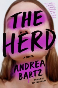 Thriller books worth reading The Herd by Andrea Bartz