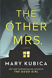 Thrillers to read this year The Other Mrs. by Mark Kubica