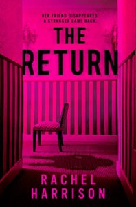 Must read thrillers The Return by Rachel Harrison