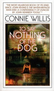 Books that will make you happy To Say Nothing of the Dog by Connie Willis