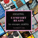 Comfort reads to escape reality