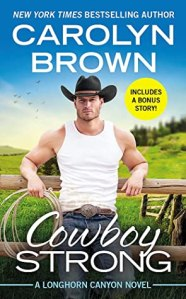 Romance June 2020 Cowboy Strong by Carolyn Brown
