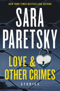 june 2020 new release thrillers Love & other Crimes by Sara Paretsky