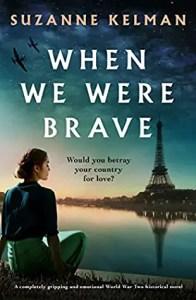 romance novels set in world war II When We were Brave by Suzanne Kelman