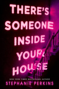 Romantic Halloween reads: There's Someone inside your house by stephanie perkins