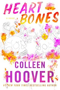 Snow day reading list Heart Bones by Colleen Hoover
