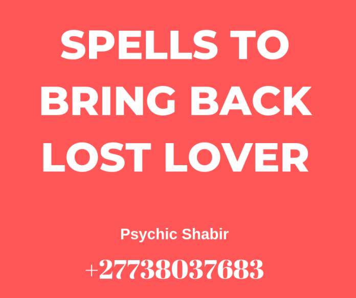 Lost Love Spells That Work Fast ~Spell To Get My Ex Back Now