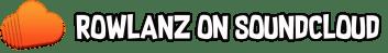 Rowlanz -soundcloud