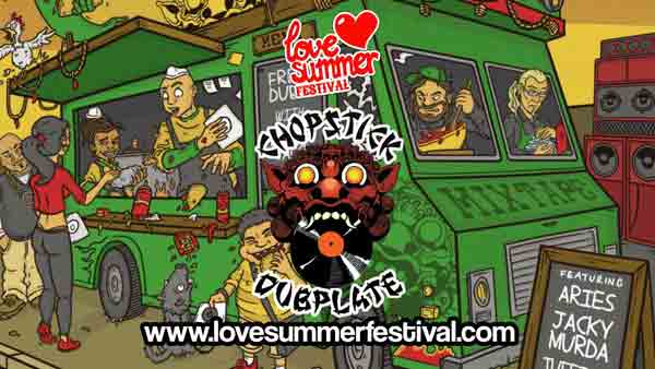 Chopstick Dubplate Festival appearance at Love Summer Festival 2020