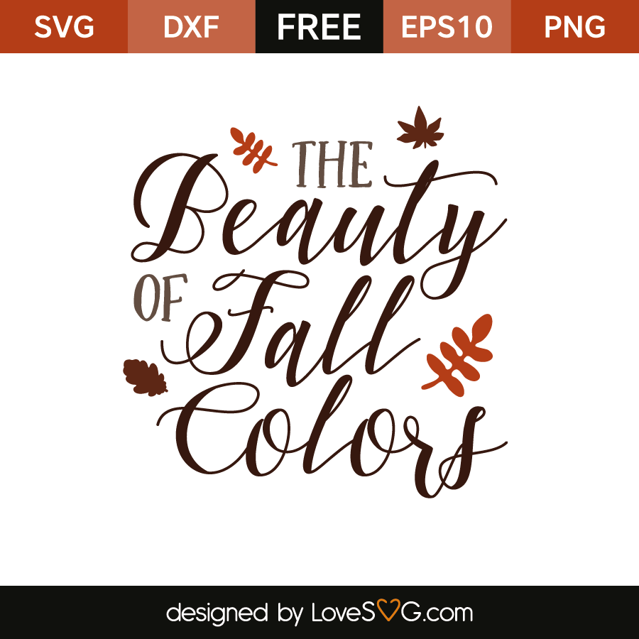 Free SVG cut files - The Beauty of Fall Colors