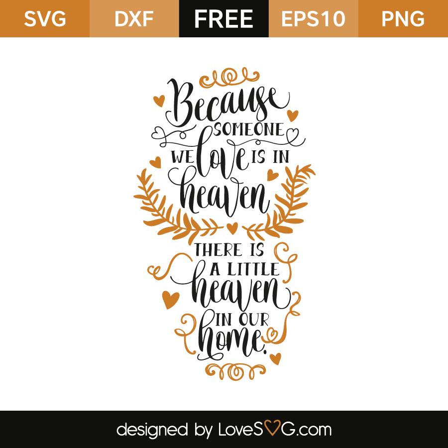 Download Because someone we love | Lovesvg.com
