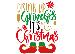 free svg cut file drink up grinches its christmas