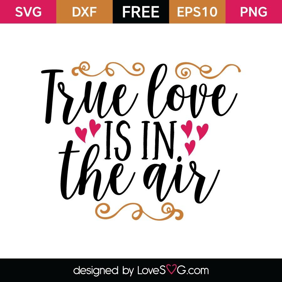 Download True love is in the air   Lovesvg.com