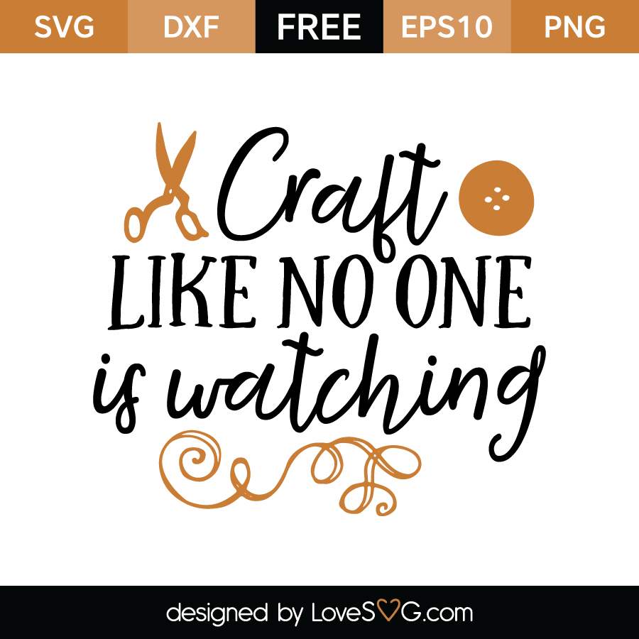 Free SVG cut file - Craft like no one is watching