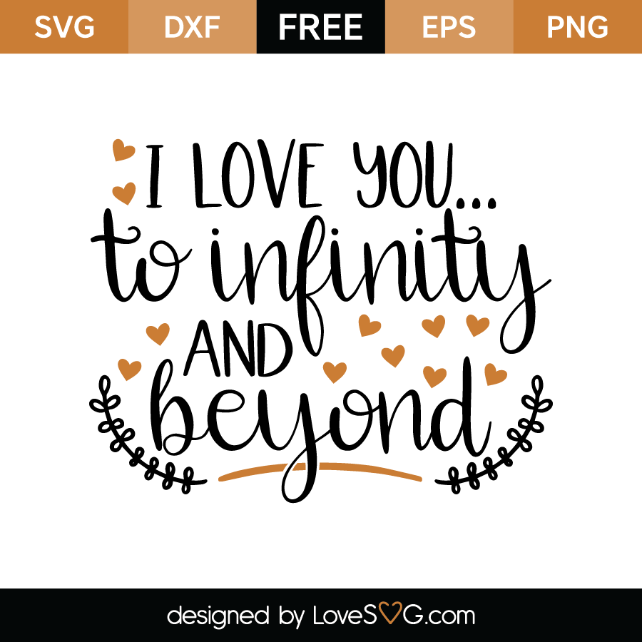 Download I love you to infinity and beyond   Lovesvg.com
