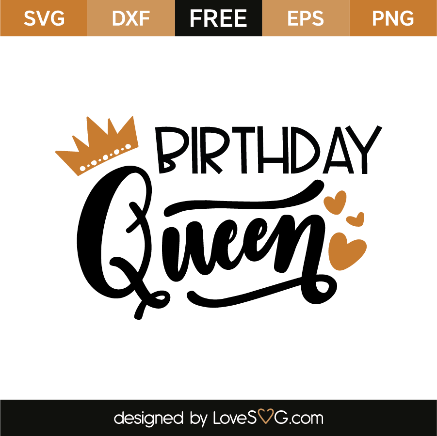 Download Birthday Queen | Lovesvg.com