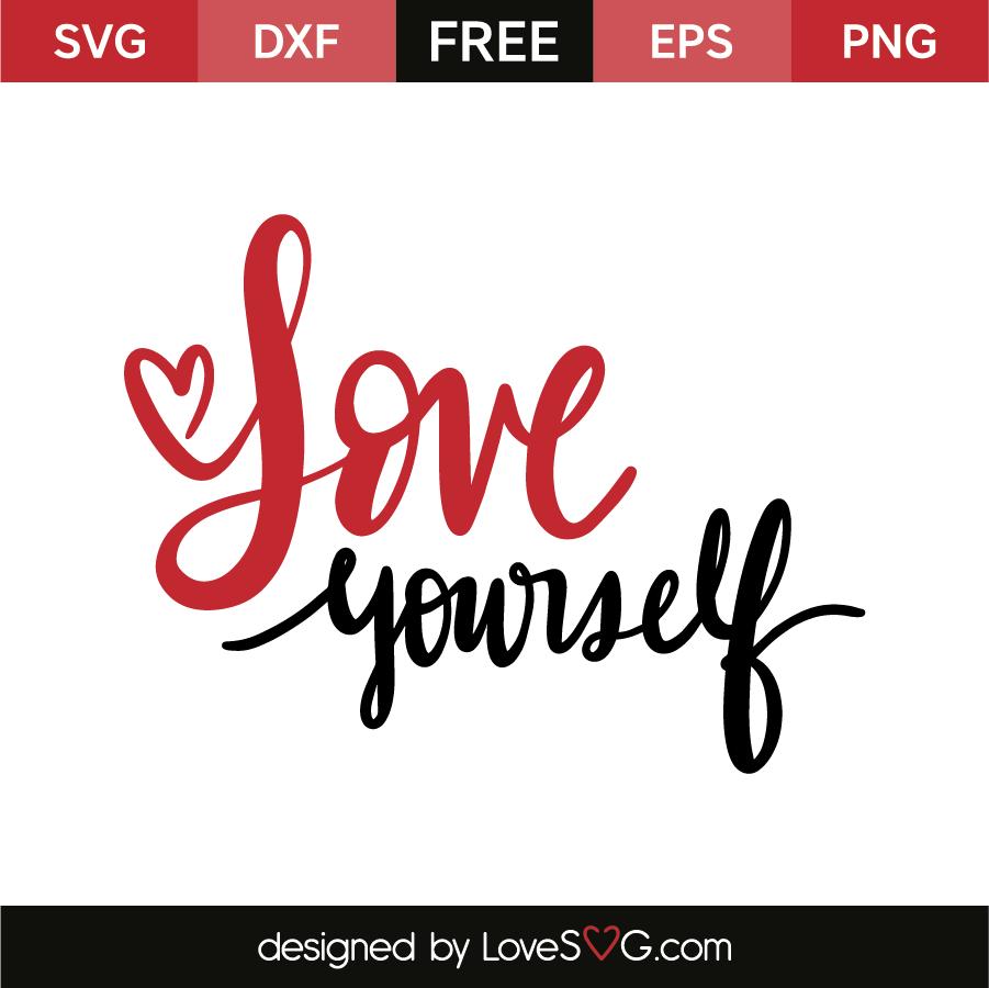 Download Love yourself   Lovesvg.com