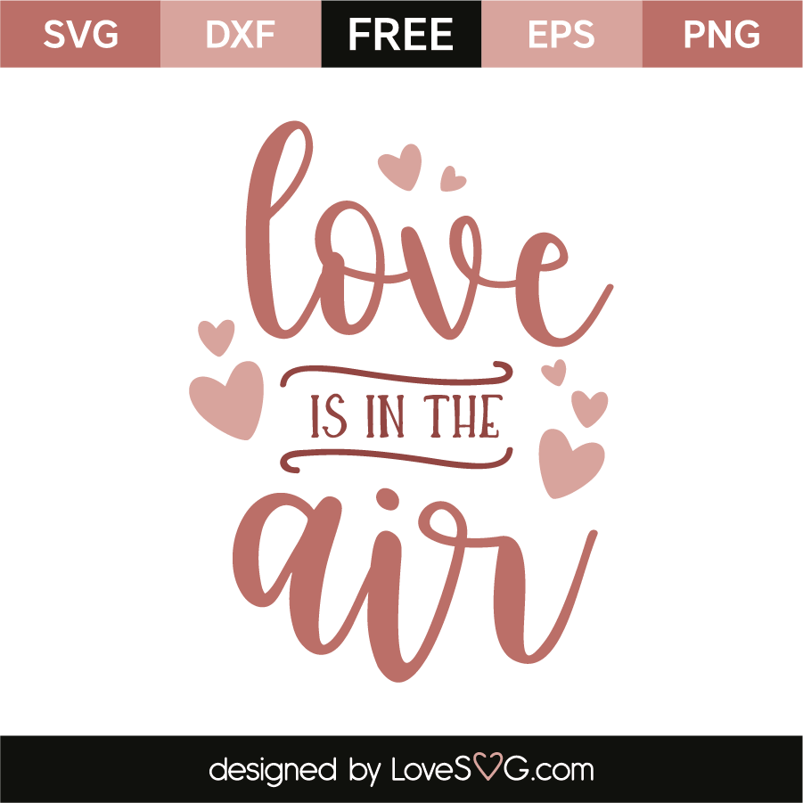 Download Love is in the air   Lovesvg.com