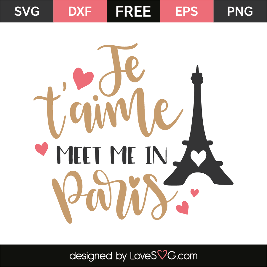 Je t'aime meet me in Paris