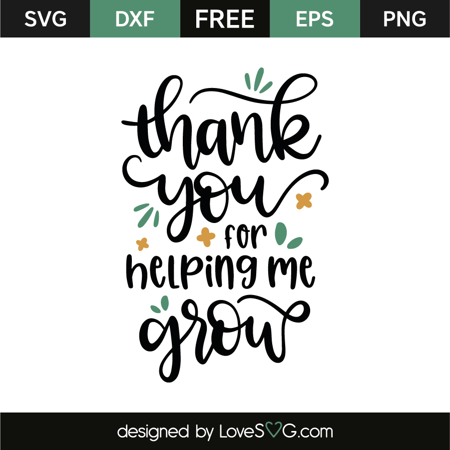 Thank You Quotes For Helping: Thank You For Helping Me Grow