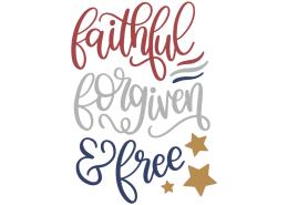 Faithful forgiven & free