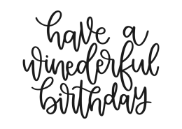 Have a winederful birthday