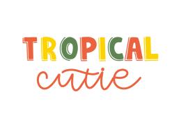 Tropical cutie