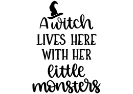 A witch lives here with her little monsters