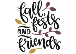 Fall, fests and friends