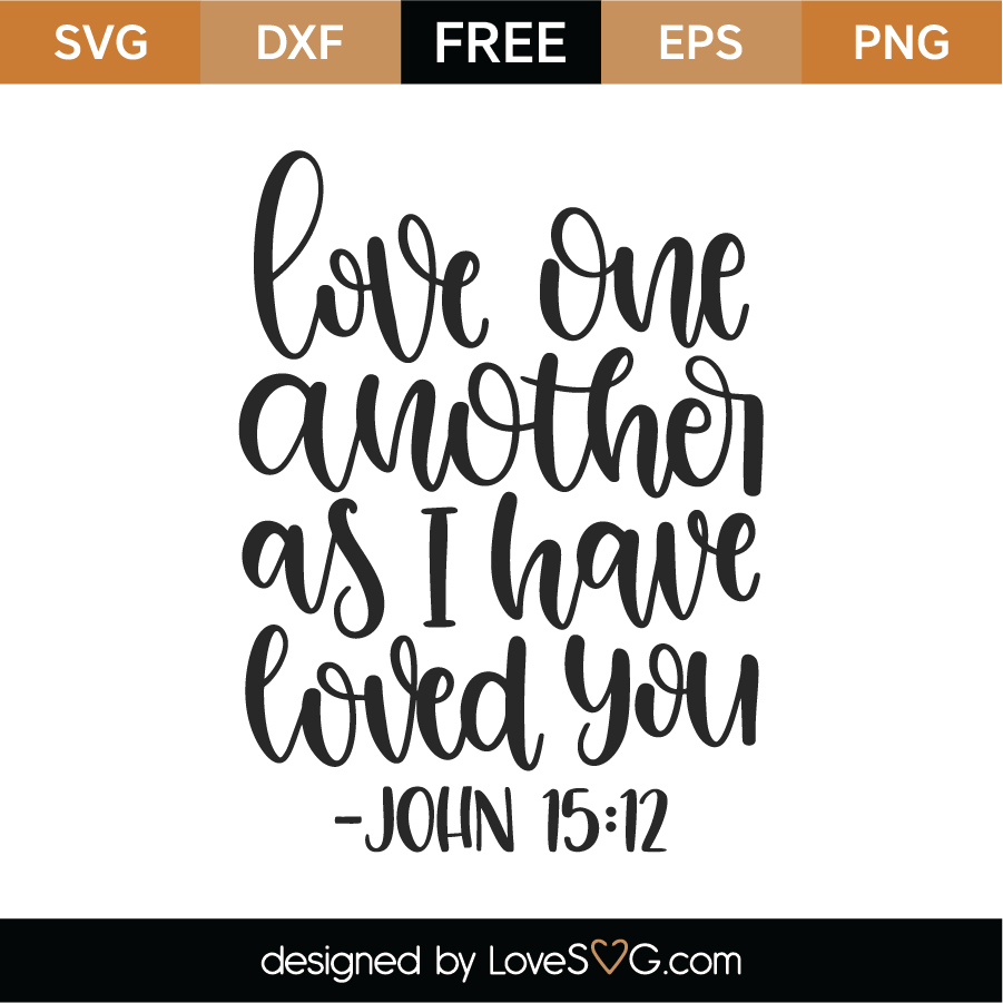 Download Free Love One Another SVG Cut File | Lovesvg.com