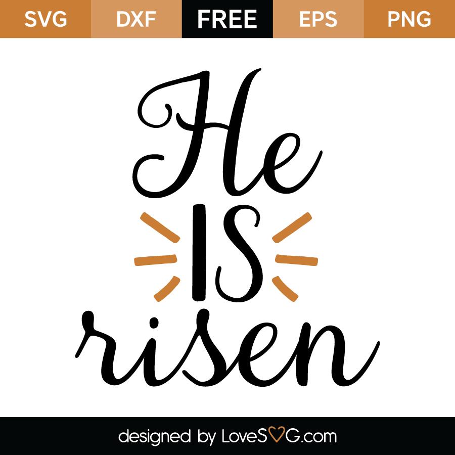 Download He Is Risen - Lovesvg.com