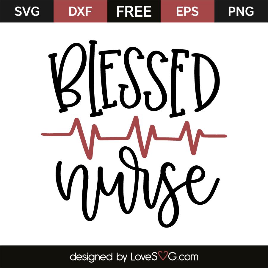 Download Blessed Nurse - Lovesvg.com