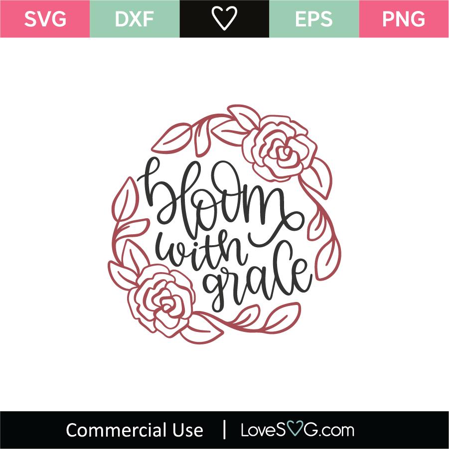 Download Bloom With Grace SVG Cut File - Lovesvg.com