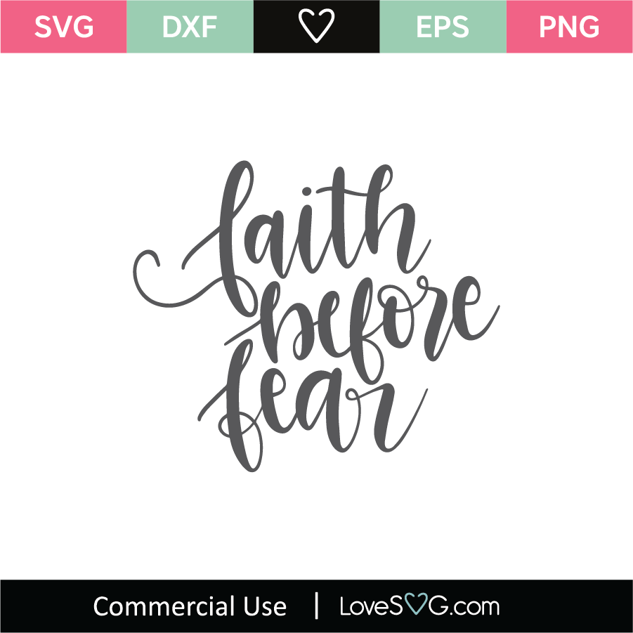 Download Faith Before Fear SVG Cut File - Lovesvg.com