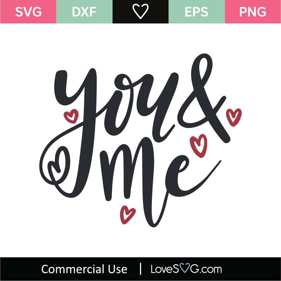 Download You And Me SVG Cut File - Lovesvg.com