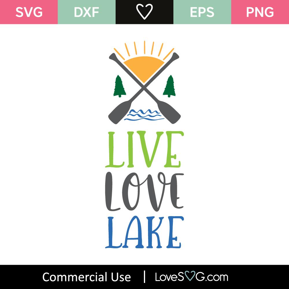 Download Live Love Lake SVG Cut File - Lovesvg.com