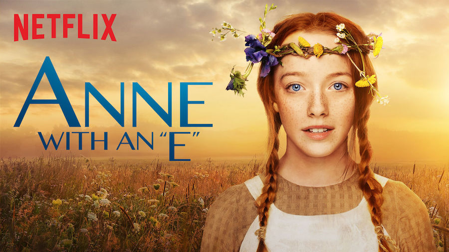 Anne with an E - netflix