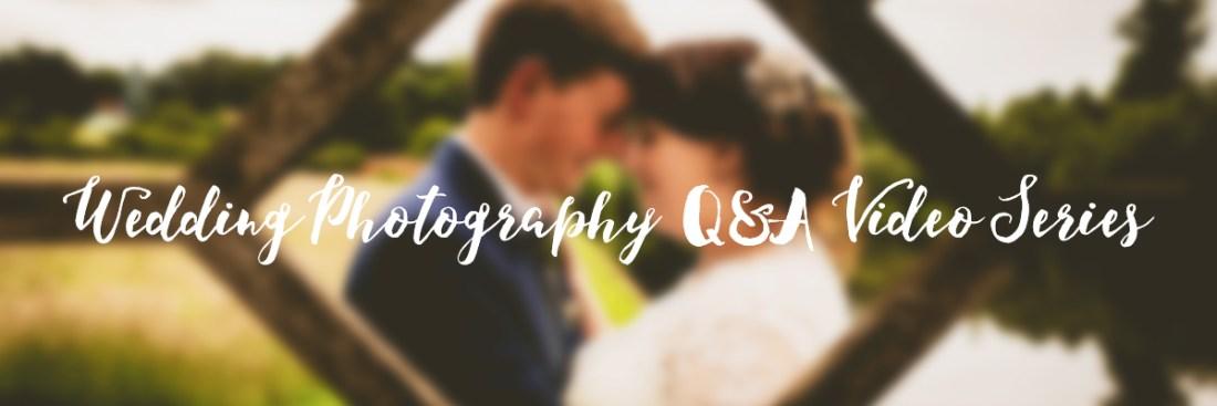 Wedding Photography Q&A Video Series