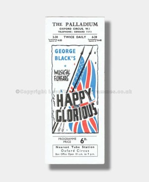 1944 HAPPY AND GLORIOUS The Palladium