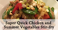 Super Quick Chicken and Summer Vegetables Stir-fry