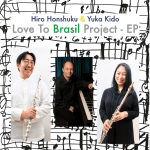 Hiro Honshuku & Yuka Kido - Love To Brasil Project - EP