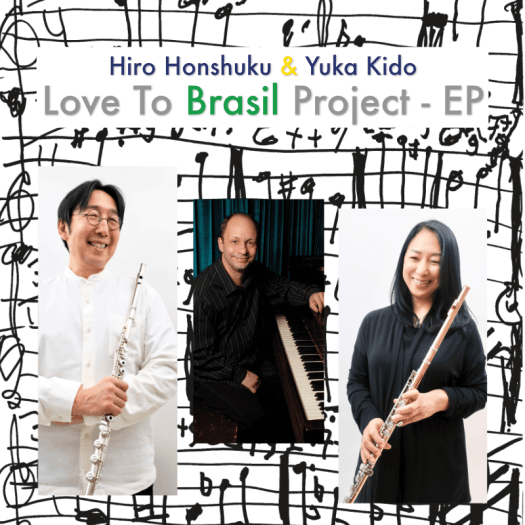 Hiro Honshuku & Yuka Kido - Love To Brasil Project - EP
